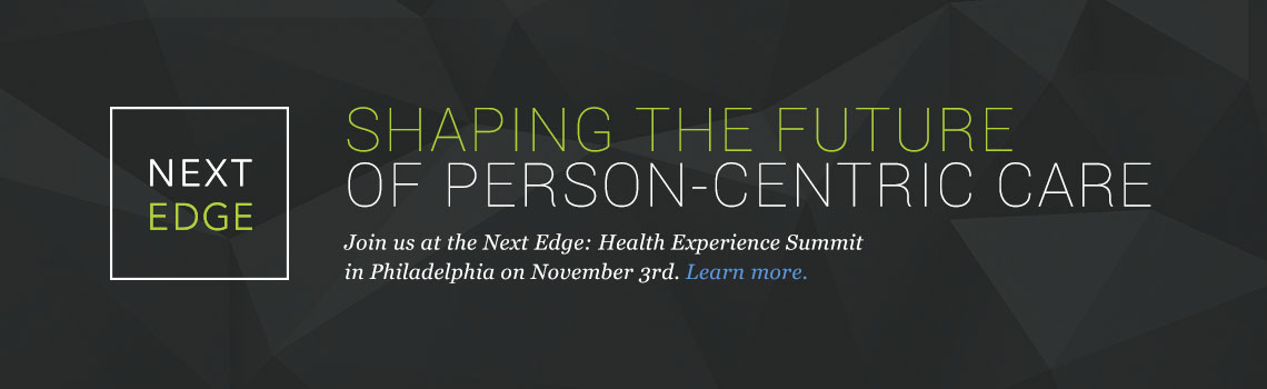 Next Edge: Health Experience Summit