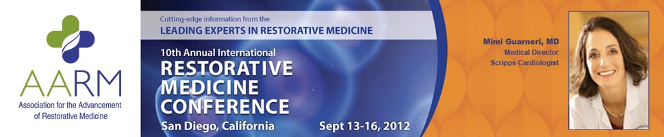 AARM 10th Annual Restorative Medicine Conference - San Diego